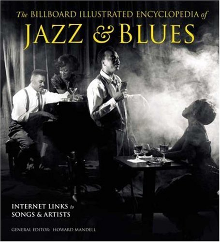 The Billboard Illustrated Encyclopedia of Jazz and Blues