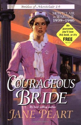 - Courageous Bride (Brides of Montclair, Book 14)