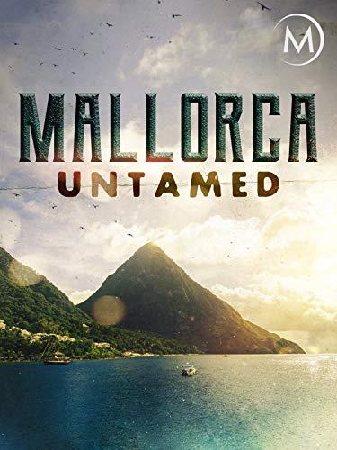 Mallorca Untamed ()