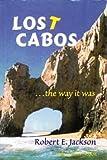 Lost Cabos, Robert E. Jackson, 0971691819