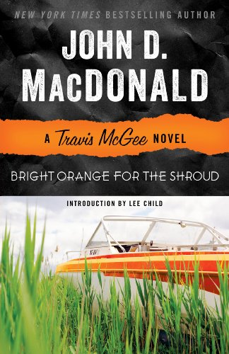 Bright Orange for the Shroud: A Travis McGee Novel cover