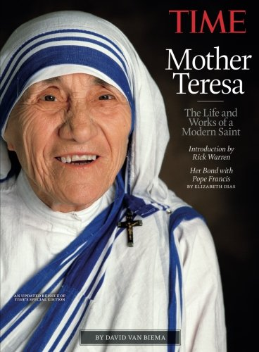 TIME Mother Teresa: The Life and Works of a Modern Saint