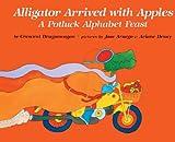 Alligator Arrived with Apples, Crescent Dragonwagon, 0785700102
