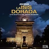 La Isis Dorada | Jorge Magano