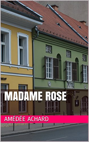 Madame Rose (French Edition)