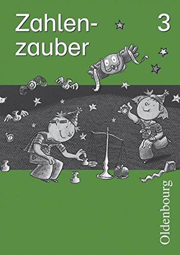 Zahlenzauber - Ausgabe B - Bayern (Ausgabe 2001): 3. Jahrgangsstufe - Arbeitsheft