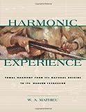 Harmonic Experience, W. A. Mathieu, 0892815604