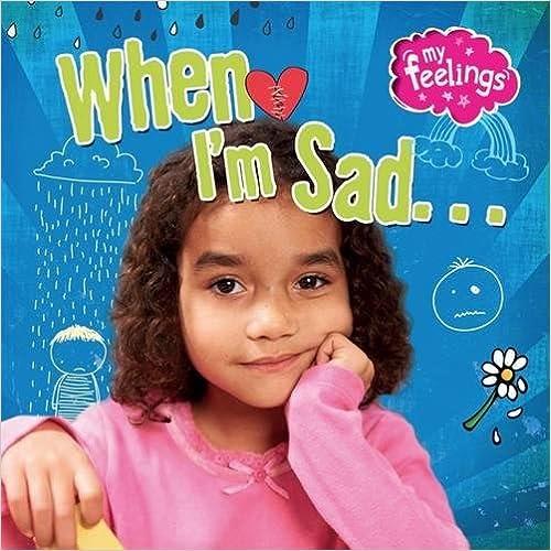 When I'm Sad (My Feelings)