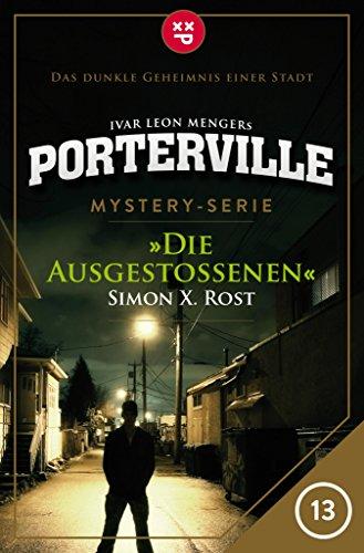 Porterville - Folge 13: Die Ausgestoßenen: Mystery-Serie (German Edition)