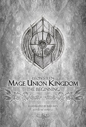 Mage Union Kingdom : The Beginning (The Circle of Magi Book 1)