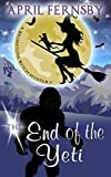 The End Of The Yeti (Brimstone Witch Mystery)