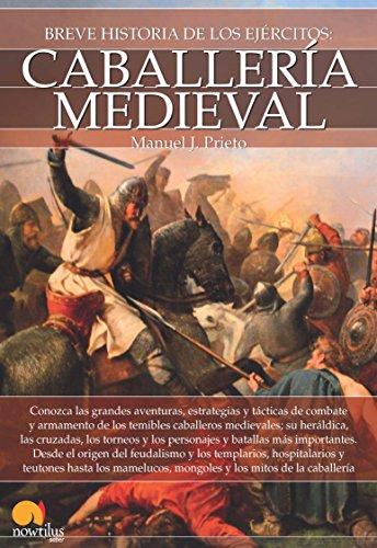 BREVE HISTORIA CABALLERIA MEDIEVAL