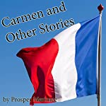 Carmen and Other Stories | Prosper Merimee