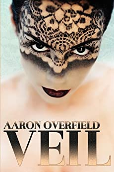 Veil by [Overfield, Aaron]