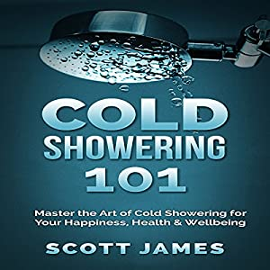 Cold Showering 101 Audiobook