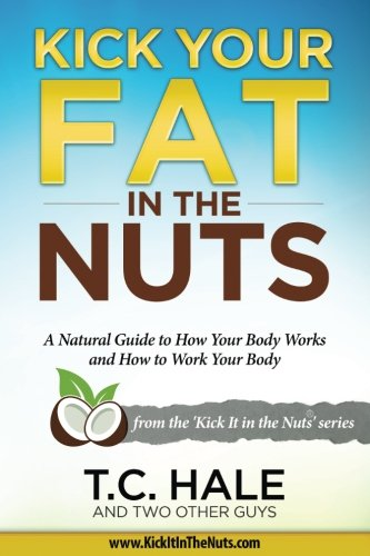 Drop-kick Your Fat in the Nuts