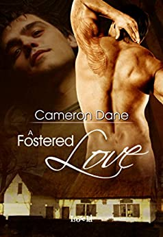 A Fostered Love (Coleman, Florida Book 1) by [Dane, Cameron]