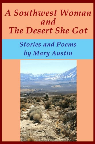 Amazon a southwestern woman and the desert she got stories and a southwestern woman and the desert she got stories and poems by austin fandeluxe Gallery