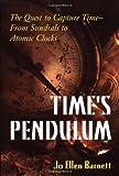 Time's Pendulum, Jo Ellen Barnett, 0306457873