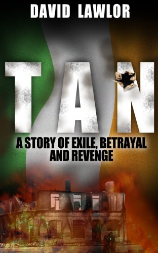 Book: Tan - A Story of Exile, Betrayal and Revenge by David Lawlor