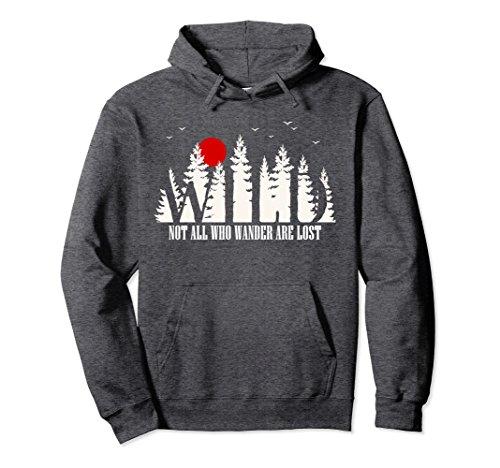 Unisex Not All Who Wander Are Lost Wild Forest Hoodie 2XL Dark Heather