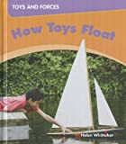 How Toys Float, Helen Whittaker, 1599204649