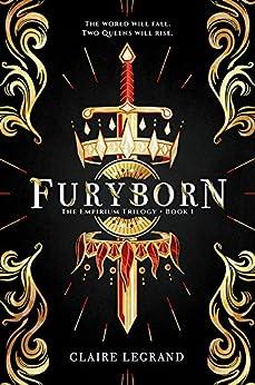 Furyborn (The Empirium Trilogy) by [Legrand, Claire]