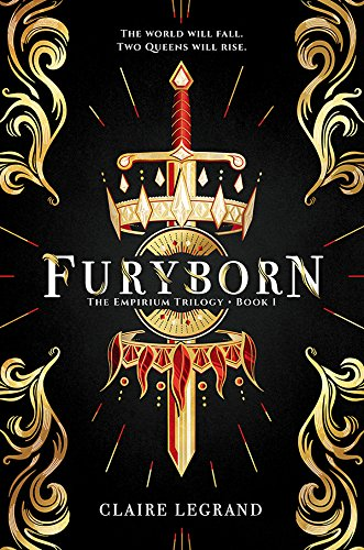 Furyborn (The Empirium Trilogy) by [Legrand, Claire]