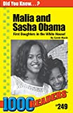 Malia and Sasha Obama - First Daughters in the White House (249) (1000 Readers)