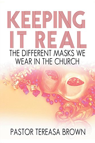 Keeping It Real: the Different Masks We Wear in Church