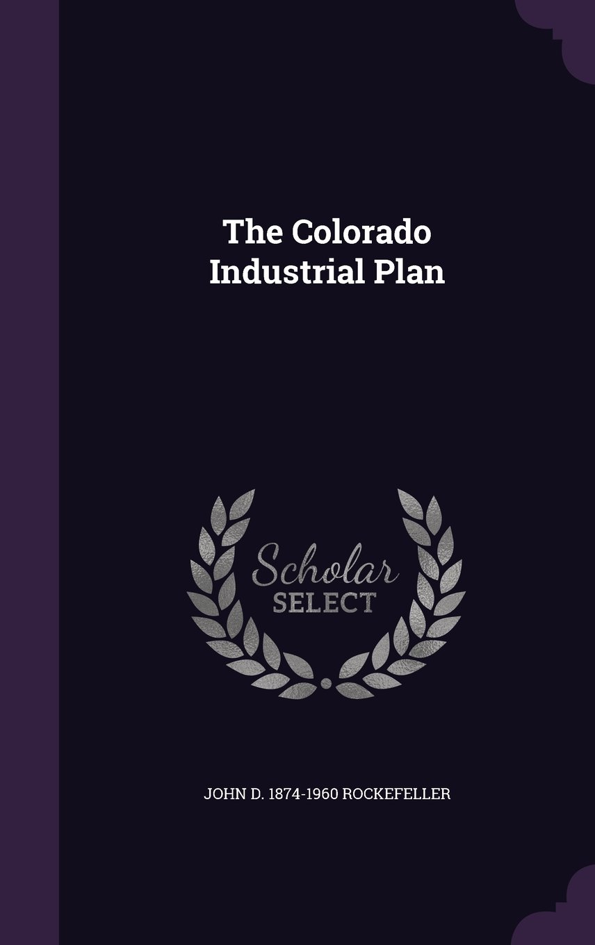 Download The Colorado Industrial Plan ebook