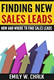 Finding New Sales Leads: How and Where to Find Sales Leads