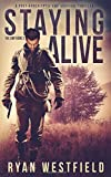 Staying Alive: A Post-Apocalyptic EMP Survival Thriller (The EMP)
