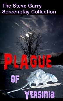 Plague of Yersinia by [Garry, Steve]