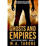 Ghosts and Empires (Trafficking Wars Book 1)