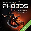 Phobos : Il est trop tard pour regretter (Phobos 1) Audiobook by Victor Dixen Narrated by Maud Rudigoz