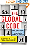 The Global Code: How a New Culture of...