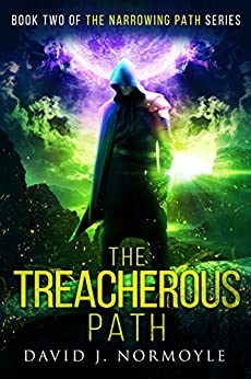The Treacherous Path (The Narrowing Path Series Book 2) by [Normoyle, David J.]