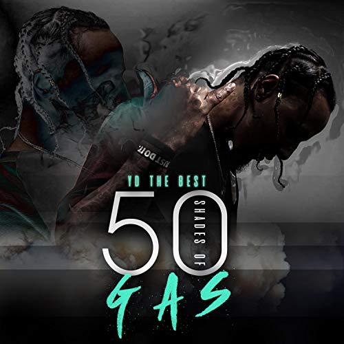 50 Shades of Gas [Explicit]