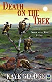 Death on the Trek (A People of the Wind Mystery Book 2)