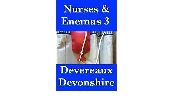 Nurses Enemas 3 Kindle Edition By Devereaux Devonshire Literature Fiction Kindle Ebooks Amazon Com