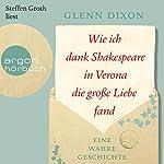 Wie ich dank Shakespeare in Verona die große Liebe fand: Eine wahre Geschichte | Glenn Dixon
