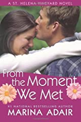 From the Moment We Met (A St. Helena Vineyard Novel) Kindle Edition