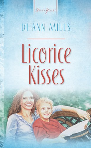 Licorice Kisses (Truly Yours Digital Editions Book 513)