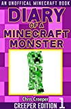 Diary of a Minecraft Monster: Creeper Edition 1