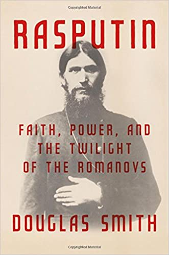 Image result for Rasputin: Faith, power, and the twilight of the Romanovs