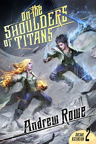 On the Shoulders of Titans (Arcane Ascension Book 2) cover