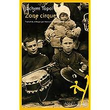 Zone cirque (Littérature étrangère) (French Edition)
