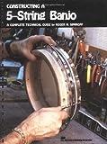 Constructing a 5-String Banjo, , 0881883735