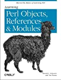 Learning Perl Objects, References and Modules, Schwartz, Randal L. and Phoenix, Tom, 0596004788